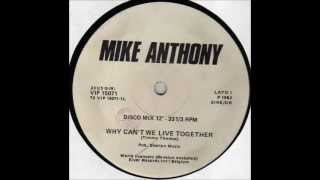 Mike Anthony   Why Can't We Live Together (12'')   1982