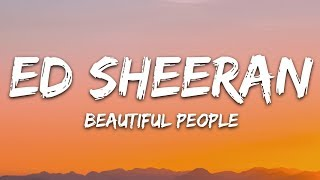 Ed Sheeran, Khalid   Beautiful People (Lyrics)