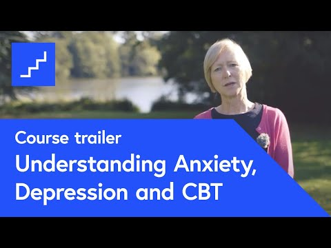Understanding Anxiety, Depression and CBT – free online course at ...