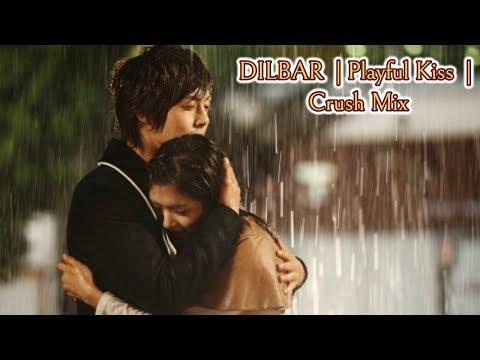 DILBAR DILBAR   Playful Kiss 🌼 Cute Love Story 🌸 Korean Mix   Hindi Songs ☘ Crush Mix