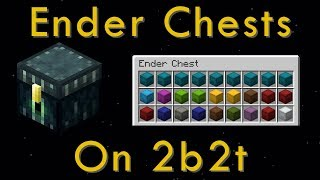 The Importance of Ender Chests on 2b2t