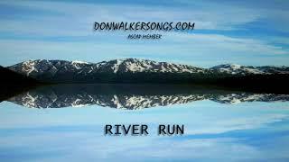 DON WALKER   RIVER RUN