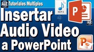 Como Insertar Audio y Video En Power Point | Poner Audio Mp3 En Power Point