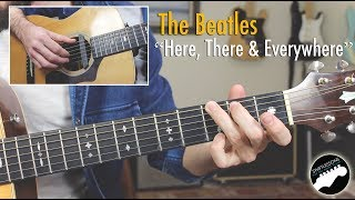 "The Beatles ""Here, There and Everywhere"" - Easy Fingerstyle Guitar Lesson"
