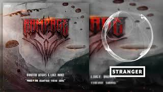 Dimitri Vegas & Like Mike – Rampage (Extended Mix) (Free Fire Rampage Theme Song)