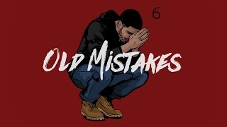 Drake type beat - Old Mistakes (2016)