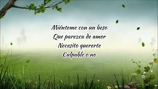 CULPABLE O NO Luis Miguel   Letra Cancion