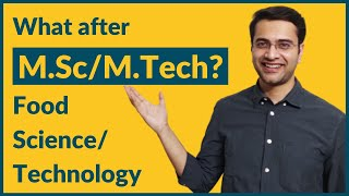 What After M.Sc/M.Tech Food Science/Food Technology | Career Guidance