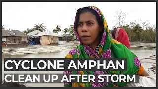 Cyclone Amphan: India and Bangladesh clean up after devastation