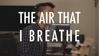 Maroon 5 - The Air That I Breathe (Cover by Justin Nguyen)