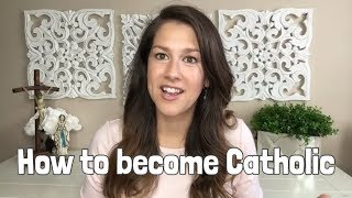 How To Become CATHOLIC!  RCIA & other resources