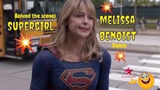 Supergirl Melissa Benoist Dance Compilation   Behind The Scenes Supergirl