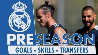 Real Madrid Pre Season: GOALS, SKILLS, TRANSFERS... | Week 1