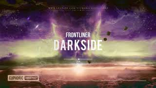 Frontliner   Darkside [HQ Edit]