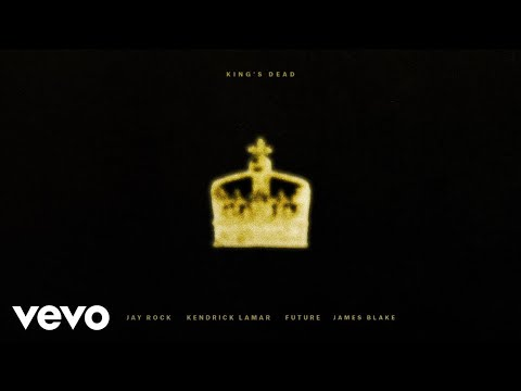 Jay Rock, Kendrick Lamar, Future, James Blake – King's Dead (Pseudo Video)
