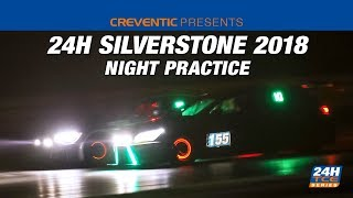 24H_Series - Silverstone2018 Night Practice