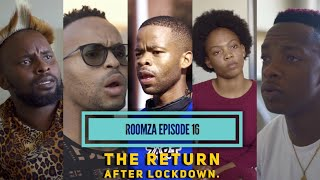 """16th episode of Roomza The Web Series called """"The Return After lockdown """"  ROOMZA (ˈpronounced as rum-za) n. a person with whom one shares a room or lodging  Written and Directed by Skits By Sphe special thanks to derby res. Featuring Leon Gumede, Cuan Hlongwane, Spha Nxumalo, Sibongiseni Mpanza and Sinethemba Cele Shot by: Thubelense"""