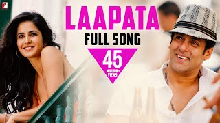 Laapata - Full Song | Ek Tha Tiger | Salman Khan | Katrina