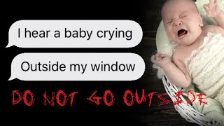 DO NOT open the door for a crying baby | scary text message stories
