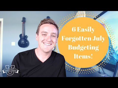 6 Easily Forgotten July Budgeting Items