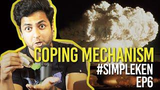 Simple Ken Podcast EP 6 - Coping Mechanism