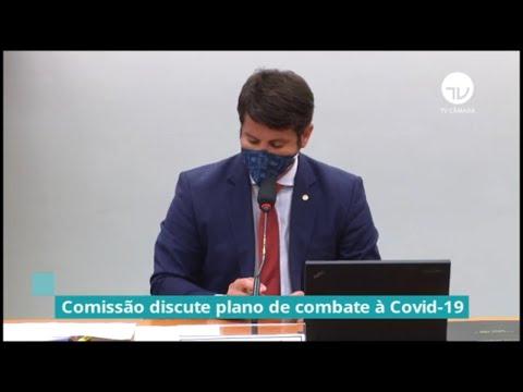 Comissão discute plano de combate à COVID - 04/08/20