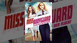 Miss Bodyguard: In High Heels Auf Der Flucht