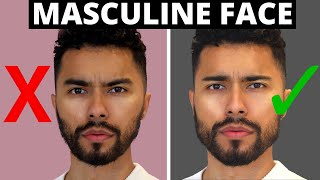 How To Have A Masculine Face