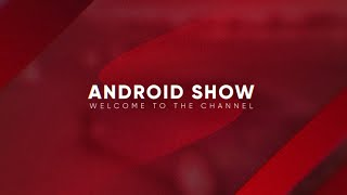 Трейлер канала - Android Show