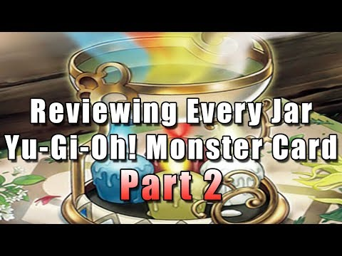 Reviewing Every Jar Yu-Gi-Oh! Monster Card (Part 2)