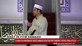 Cuma hutbesinde Müslümanlara iki önemli konu anlatıldı