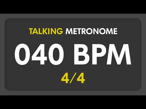 40 BPM - Talking Metronome (4/4)