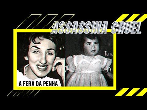 A fera da Penha assassina da Taninha como vive a  Neide - casos reais