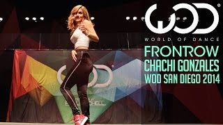 Chachi Gonzales | FRONTROW | World of Dance San Diego 2014 #WODSD