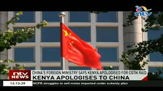 China's foreign ministry says Kenya apologised for CGTN raid