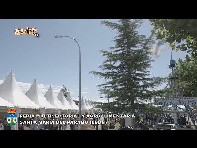 57ª Feria Multisectorial y Agroalimentaria de Santa María del Páramo León