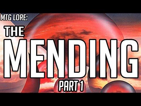 MTG Lore: The Mending