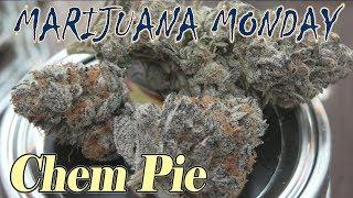 Marijuana Monday Chem Pie Karma Cup Edition