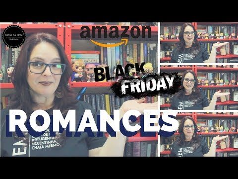 Wish List Black Friday  - Romances | Dicas da Sissi