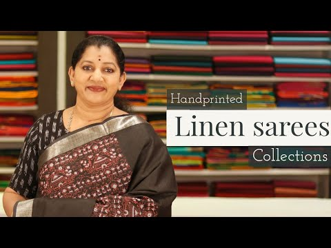"""<p style=""""color: red"""">Video : </p>HAND-PRINTED LINEN SAREES COLLECTION 