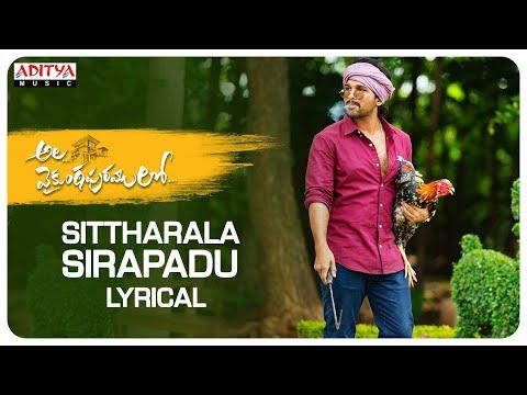 Ala Vaikunthapurramuloo - Sittharala Sirapadu Lyrical Video