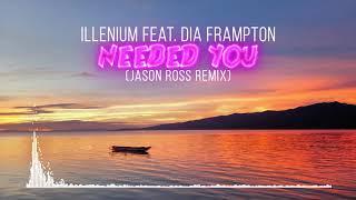 Illenium feat. Dia Frampton - Needed You (Jason Ross Remix) (Audio Waveform)