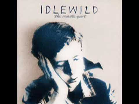In Remote Part/Scottish Fiction (2001) (Song) by Idlewild