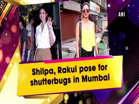 Shilpa, Rakul pose for shutterbugs in Mumbai