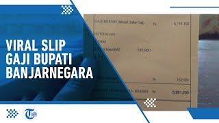 Viral Slip Gaji Bupati Banjarnegara, Minta Kenaikan Gaji