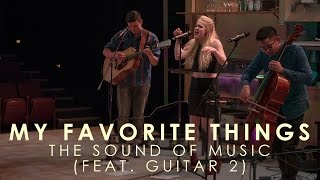 My Favorite Things - The Sound of Music (Funky Cover)