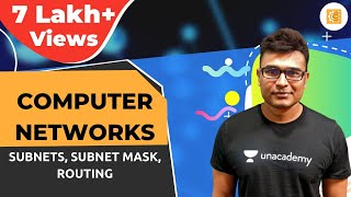 Computer Networks Lecture3 --Subnets,Subnet Mask,Routing