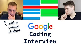 Google Coding Interview With A College Student