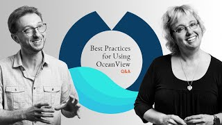Best Practices for Using OceanView Q&A