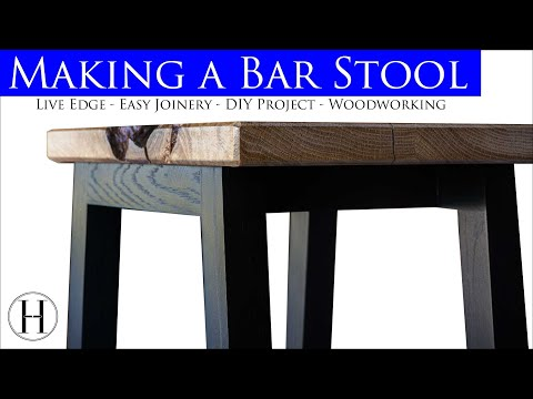 Making a Bar Stool - Simple Build - 4K